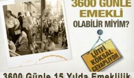 SGK 3600 Günden Emeklilik Şartları