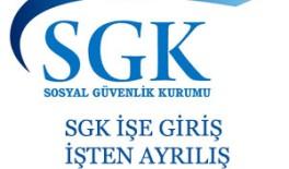 SGK işe giriş